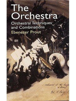 The Orchestra: Orchestral Techniques and Combinations Books | Orchestra