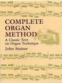 John Stainer: Complete Organ Method Books | Organ