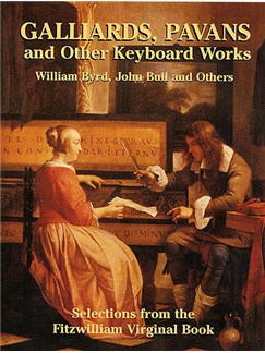 Galliards, Pavans And Other Keyboard Works Books | Harpsichord (Virginal, Piano)