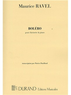 Maurice Ravel: Bolero (Clarinet And Piano) Books | Clarinet, Piano Accompaniment