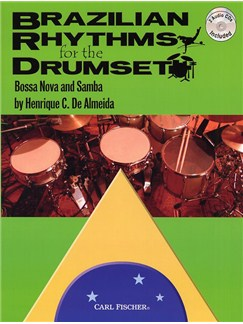 Henrique C. De Almeida: Brazilian Rhythms For The Drumset - Bossa Nova And Samba Books and CDs | Drums