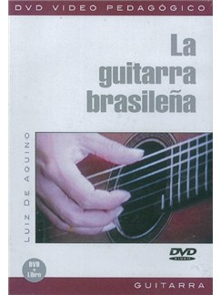 La Guitarra Brasileña DVDs / Videos | Guitar
