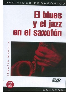 El Blues Y El Jazz En El Saxofón DVDs / Videos | Saxophone