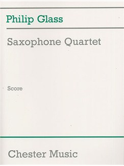 Philip Glass: Saxophone Quartet (Score) Books | Saxophone (Quartet)