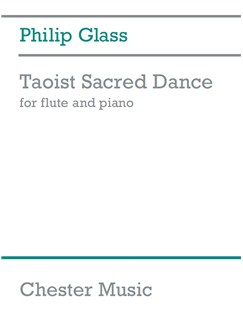 Philip Glass: Taoist Sacred Dance Books | Flute, Piano Accompaniment
