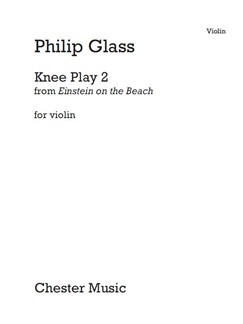 Philip Glass: Knee Play 2 (Einstein On The Beach) Bog | Violin