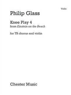 Philip Glass: Knee Play 4 (Einstein On The Beach) Violin Part Buch | Violine