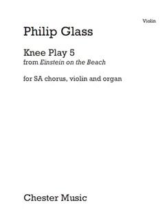 Philip Glass: Knee Play 5 (Einstein On The Beach) Violin Part Books | Violin