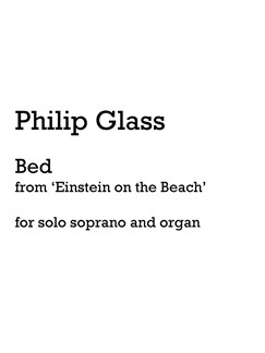 Philip Glass: Bed (Soprano And Organ) Books | Score, Soprano, Organ Accompaniment