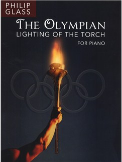 Philip Glass: The Olympian - Lighting Of The Torch Libro | Piano