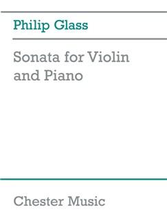 Philip Glass: Sonata For Violin And Piano (Revised) Books | Violin, Piano Accompaniment