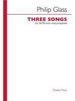 Philip Glass: Three Songs For SATB Choir Books | SATB