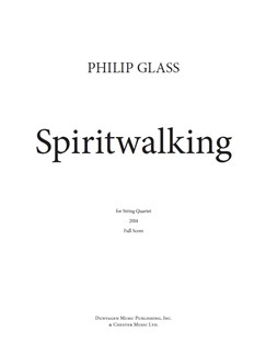 Philip Glass: Spiritwalking (Score/Parts) Books | String Quartet