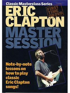 Master Session: Eric Clapton DVDs / Videos | Guitar
