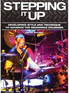 Jamie Borden: Stepping It Up DVDs / Videos | Drums