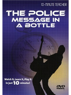 10-Minute Teacher: The Police - Message in a Bottle DVDs / Videos | Guitar
