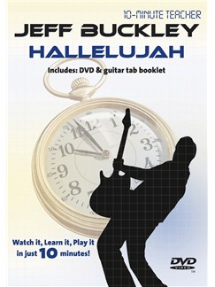 10-Minute Teacher: Jeff Buckley - Hallelujah DVDs / Videos | Guitar