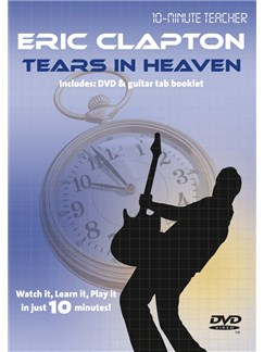 10-Minute Teacher: Eric Clapton - Tears In Heaven DVDs / Videos | Guitar