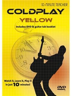 10-Minute Teacher: Coldplay - Yellow DVDs / Videos | Guitar