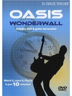10-Minute Teacher: Oasis - Wonderwall DVDs / Videos | Guitar Tab
