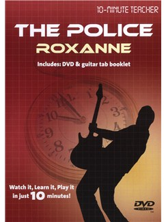 10-Minute Teacher: The Police - Roxanne DVDs / Videos | Guitar Tab