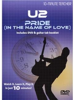 10-Minute Teacher: U2 - Pride (In The Name Of Love) DVDs / Videos | Guitar Tab