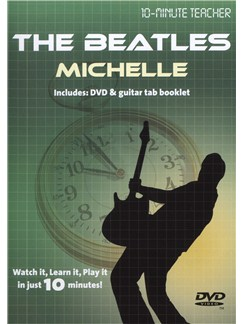 10-Minute Teacher: The Beatles - Michelle DVDs / Videos | Guitar Tab