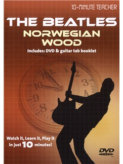 10-Minute Teacher: The Beatles - Norwegian Wood DVDs / Videos | Guitar Tab