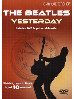 10-Minute Teacher: The Beatles - Yesterday DVDs / Videos | Guitar Tab
