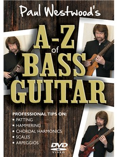 Paul Westwood: A-Z Of Bass Guitar DVDs / Videos | Bass Guitar