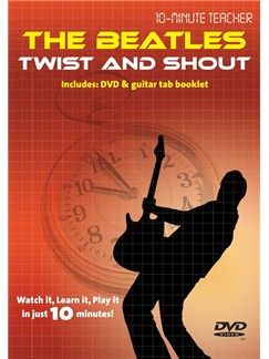 10-Minute Teacher: The Beatles - Twist And Shout DVDs / Videos | Guitar, Guitar Tab