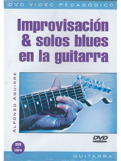 Improvisación & Solos Blues en la Guitarra DVDs / Videos | Guitar