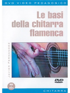 Basi della Chitarra Flamenca (Le) DVDs / Videos | Guitar