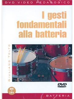Gesti Fondamentali alla Batteria (I) DVDs / Videos | Drums
