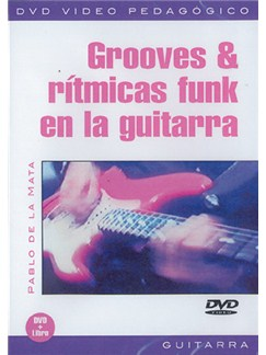Grooves & Rítmicas Funk en la Guitarra DVDs / Videos | Guitar