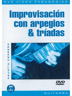 Improvisación Con Arpegios & Tríadas DVDs / Videos | Guitar