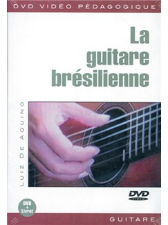 Guitare Brésilienne (La) DVDs / Videos | Guitar
