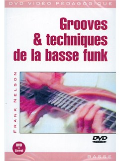 Grooves & Techniques de la Basse Funk DVDs / Videos | Bass Guitar