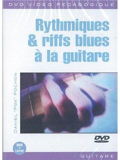 Rythmiques & Riffs Blues à la Guitare DVDs / Videos | Guitar