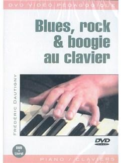 Blues, Rock & Boogie Au Clavier DVDs / Videos | Keyboard