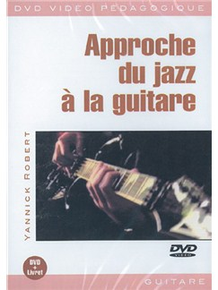 Approche du Jazz à la Guitare DVDs / Videos | Guitar