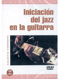 Iniciación Del Jazz En La Guitarra DVDs / Videos | Guitar