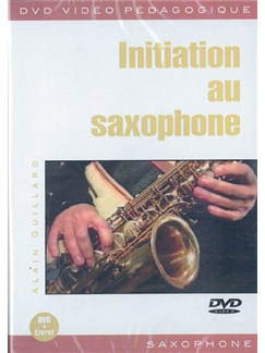 Initiation Au Saxophone DVDs / Videos | Saxophone