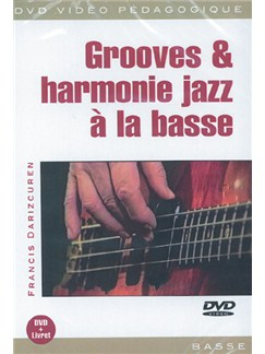 Grooves & Harmonie Jazz à la Basse DVDs / Videos | Bass Guitar