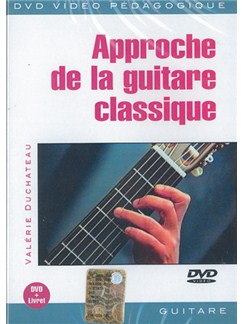 Approche de la Guitare Classique DVDs / Videos | Guitar