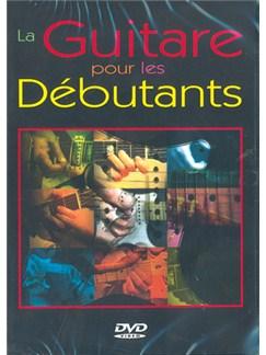 Guitare pour Les Débutants (La) DVDs / Videos | Guitar