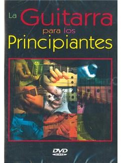 Guitarra para Los Principiantes (La) DVDs / Videos | Guitar