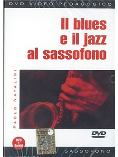 Blues e Il Jazz al Sassofono (Il) DVDs / Videos | Saxophone