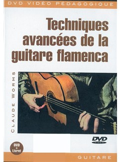 Techniques Avancées de la Guitare Flamenca DVDs / Videos | Guitar