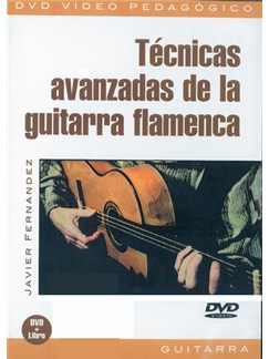 Técnicas Avanzadas de la Guitarra Flamenca DVDs / Videos | Guitar